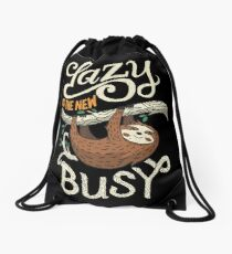 Lazy Is The New Busy Drawstring Bag