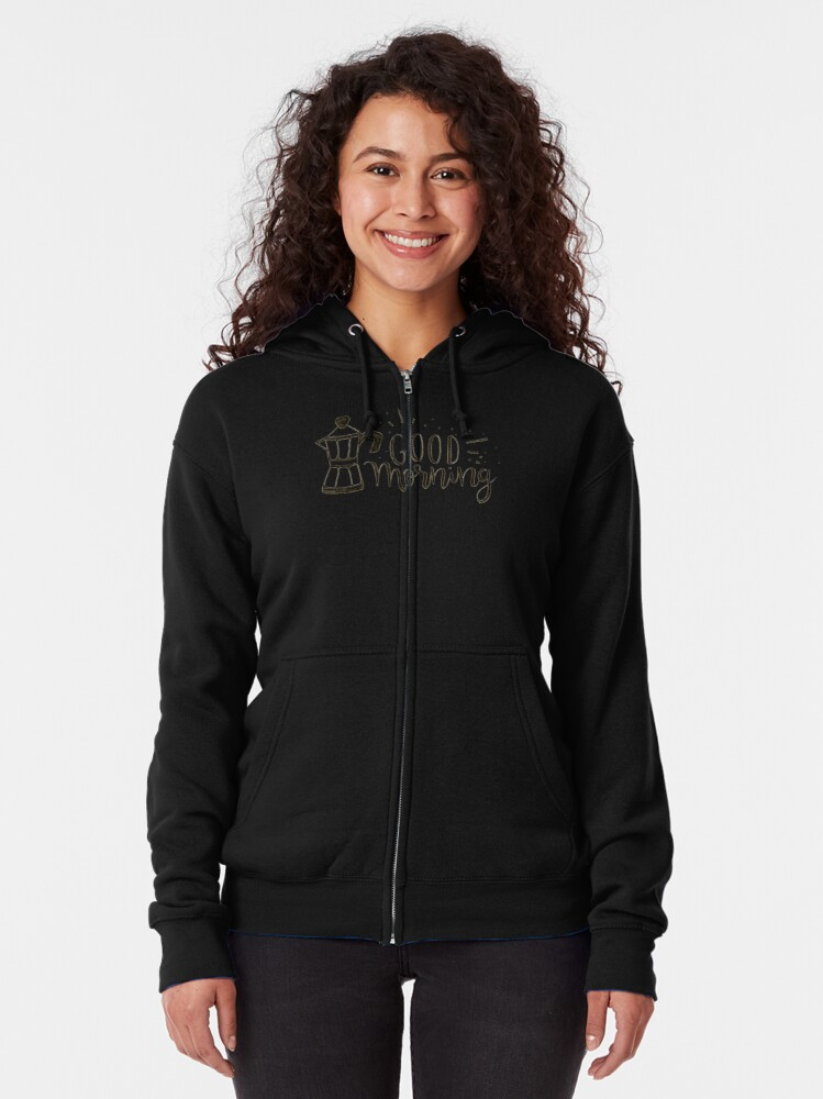 Alternate view of Good Morning - Coffee Illustration Zipped Hoodie