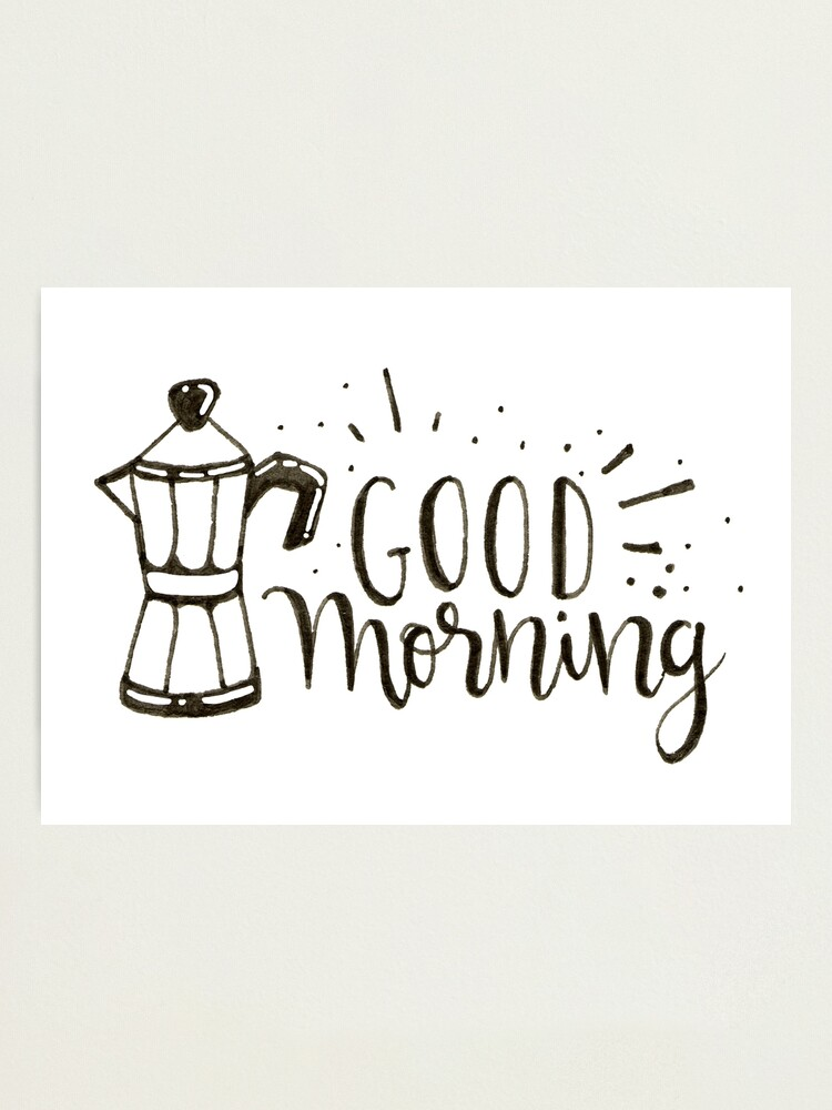 Alternate view of Good Morning - Coffee Illustration Photographic Print