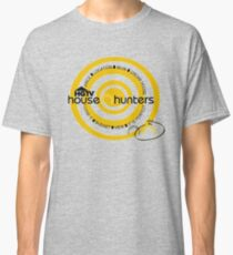 house hunters Classic T-Shirt