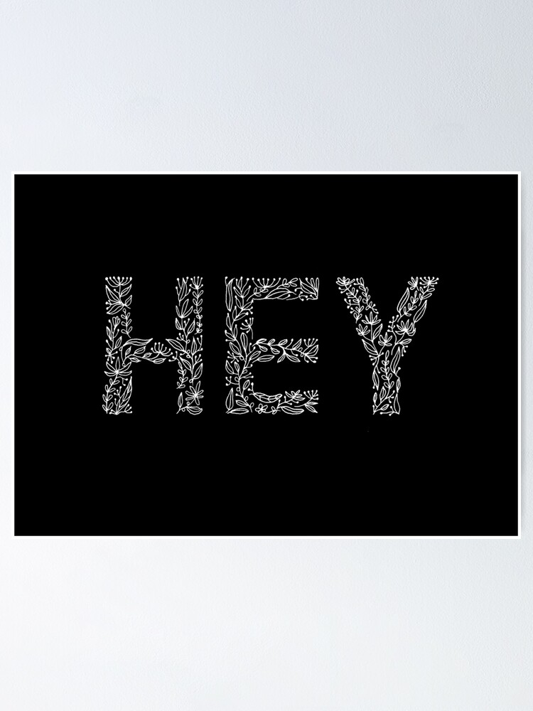 Alternate view of Black Floral Pattern - Hey Poster