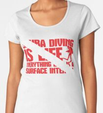 Scuba Diving Is Life - Everything Else Is A Surface Interval Women's Premium T-Shirt