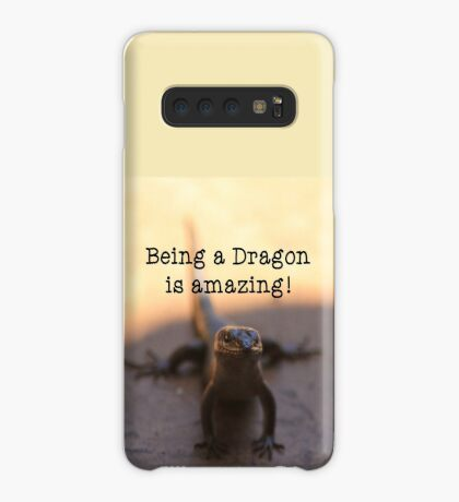 Being a dragon is amazing! Case/Skin for Samsung Galaxy
