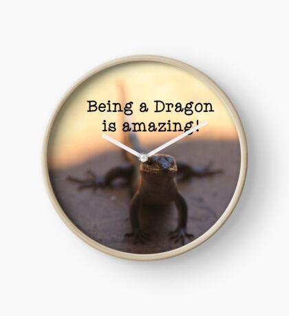 Being a dragon is amazing! Clock