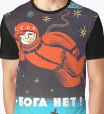"""There's no god! / Бога Нет!"" Retro 1960's USSR anti-religious propaganda poster of Cosmonaut Yuri Gagarin in Space Graphic T-Shirt"