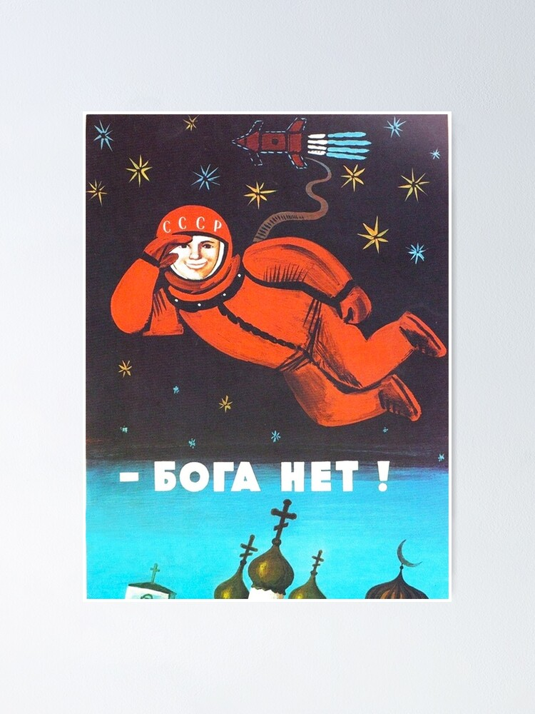 """Alternate view of """"There's no god! / Бога Нет!"""" Retro 1960's USSR anti-religious propaganda poster of Cosmonaut Yuri Gagarin in Space Poster"""