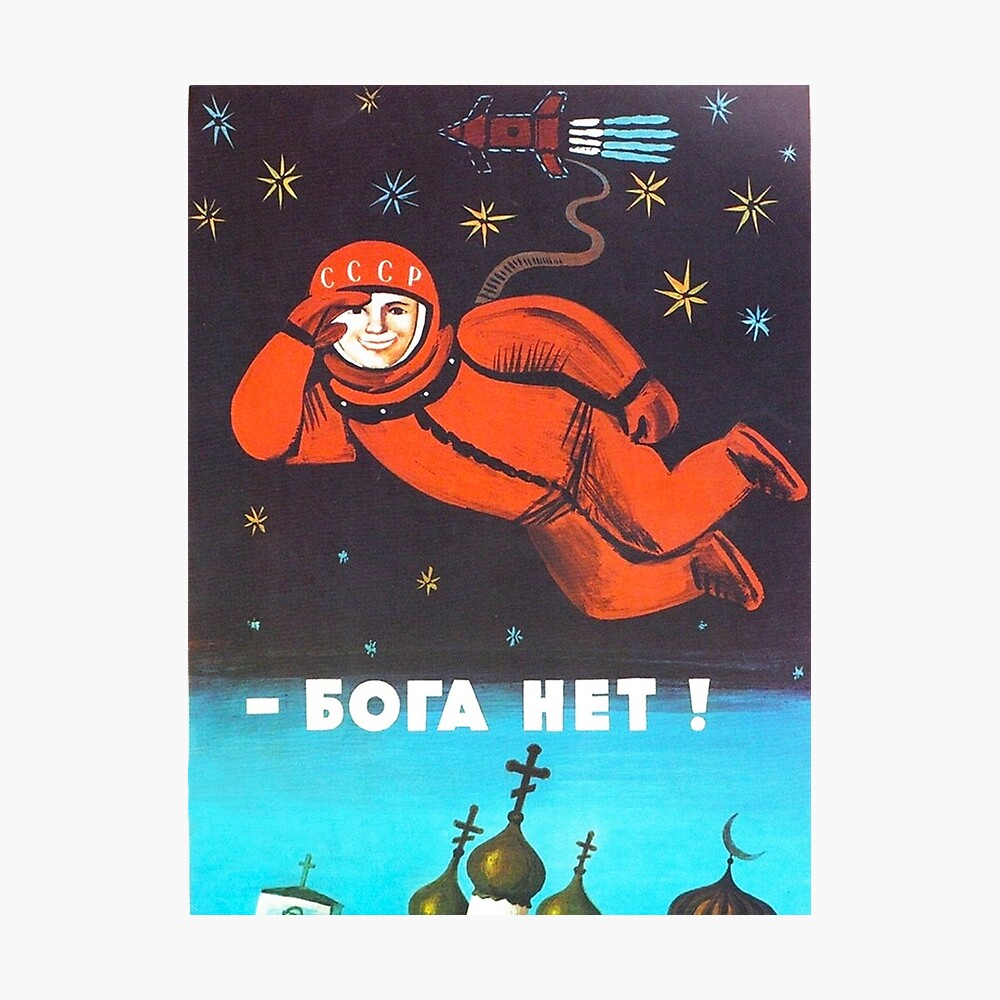 """There's no god! / Бога Нет!"" Retro 1960's USSR anti-religious propaganda poster of Cosmonaut Yuri Gagarin in Space Photographic Print"