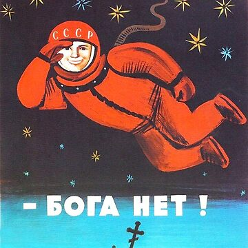 """There's no god! / Бога Нет!"" Retro 1960's USSR anti-religious propaganda poster of Cosmonaut Yuri Gagarin in Space by dru1138"