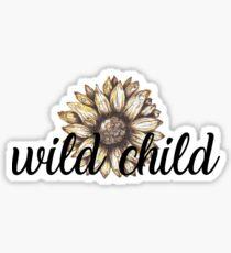 wild child sunflower  Sticker