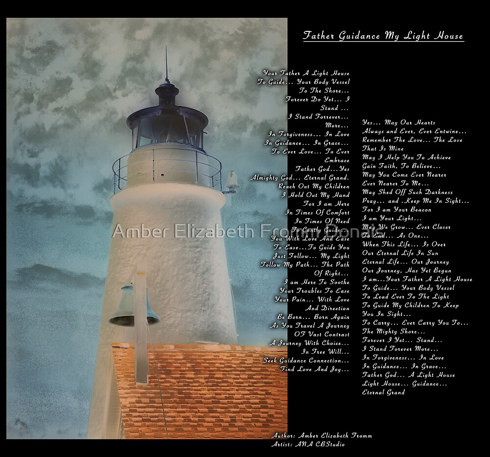 """Father Guidance """"My Light House""""  by Amber Elizabeth Fromm Donais"""