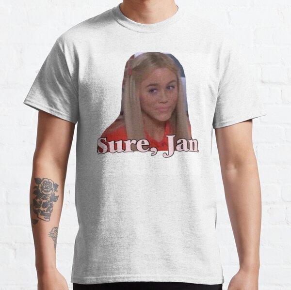 Sure, Jan Classic T-Shirt