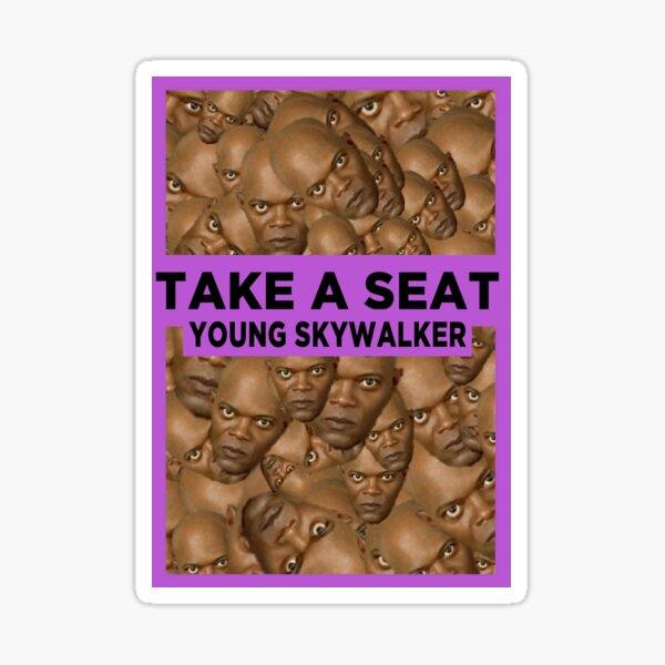 TAKE A SEAT Sticker