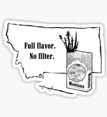 Montana - Full Flavor No Filter Sticker