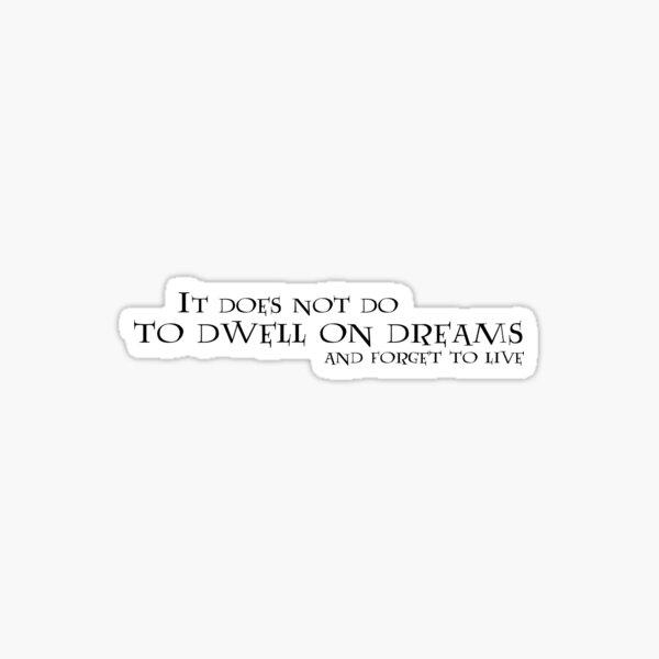 Cita del sueño de Dumbledore Pegatina