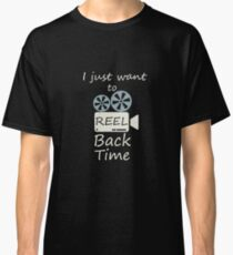 I Just Want To Reel Back Time - Retro, Retro Technology, Retro Life, Classic Classic T-Shirt