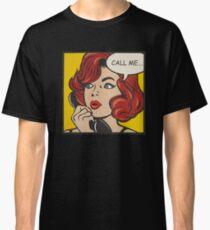 CALL ME Classic T-Shirt