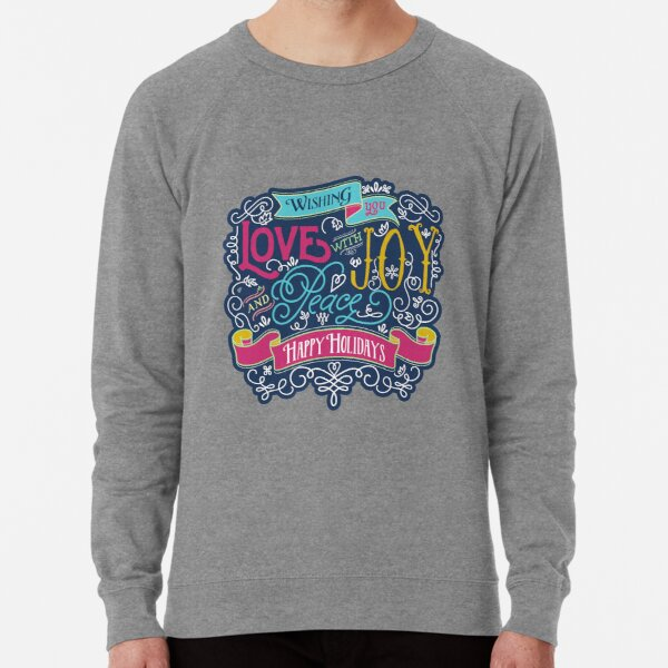 Christmas Typography Love Joy Peace Happy Holidays Banner Lightweight Sweatshirt
