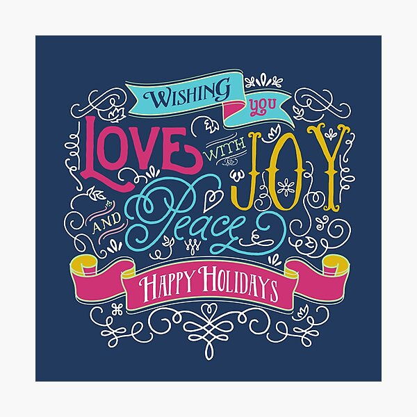 Love Joy Peace Christmas Typography Happy Holidays Banner Photographic Print