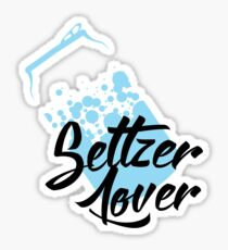Seltzer Lover! For addicts of bubbly soda water Sticker
