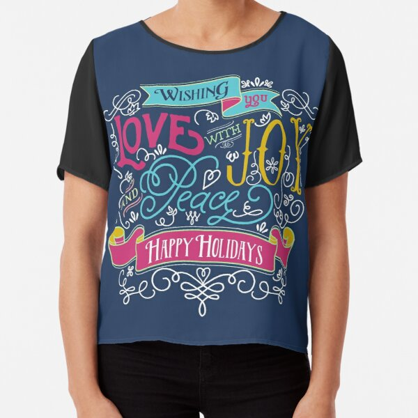 Love Joy Peace Christmas Typography Happy Holidays Banner Chiffon Top