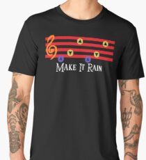 Make It Rain Men's Premium T-Shirt