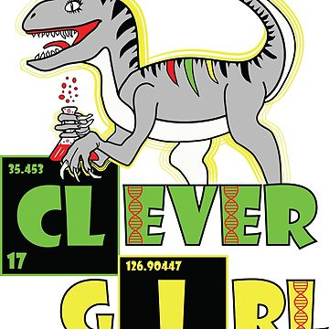 Clever Girl Dinosaur by StudioBlack