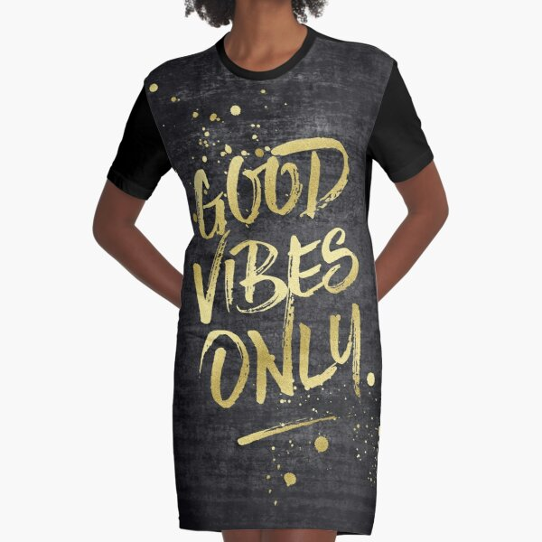 Good Vibes Only Gold Glitter Rough Black Grunge Graphic T-Shirt Dress