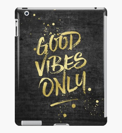 Good Vibes Only Gold Glitter Rough Black Grunge iPad Case/Skin