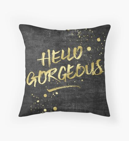 Hello Gorgeous Gold Glitter Rough Black Grunge Throw Pillow
