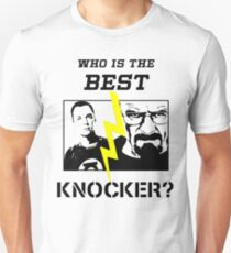 The one who knocks Breaking bad-the big bang theory T-Shirt