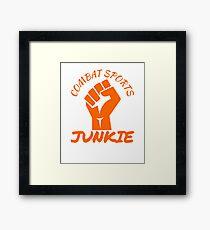 Combat Sports Junkie Framed Print
