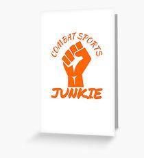 Combat Sports Junkie Greeting Card