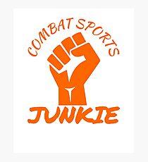 Combat Sports Junkie Photographic Print