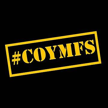 #COYMFS shitnaks by PPMaidstone