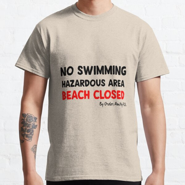 Beach Closed By Order of Amity Island Police : Inspired by Jaws Classic T-Shirt