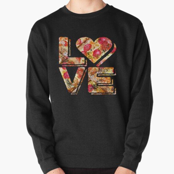 I Love Heart Pizza Yummy Pepperoni Cheese Bread Pullover Sweatshirt
