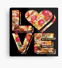 I Love Heart Pizza Yummy Pepperoni Cheese Bread Metal Print