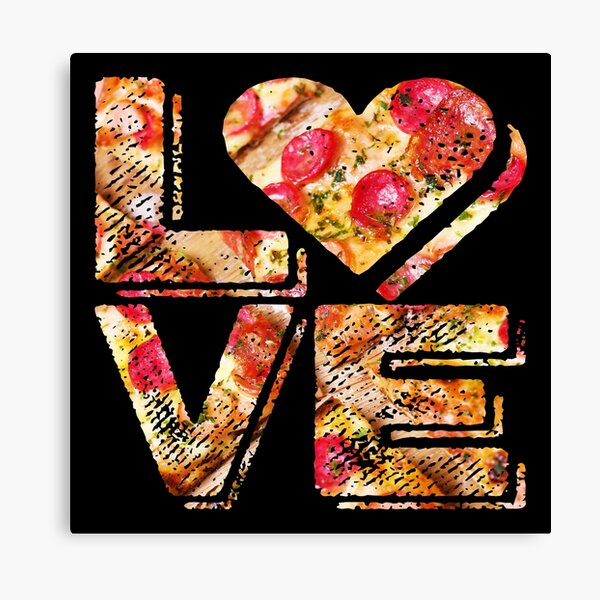 I Love Heart Pizza Yummy Pepperoni Cheese Bread Canvas Print