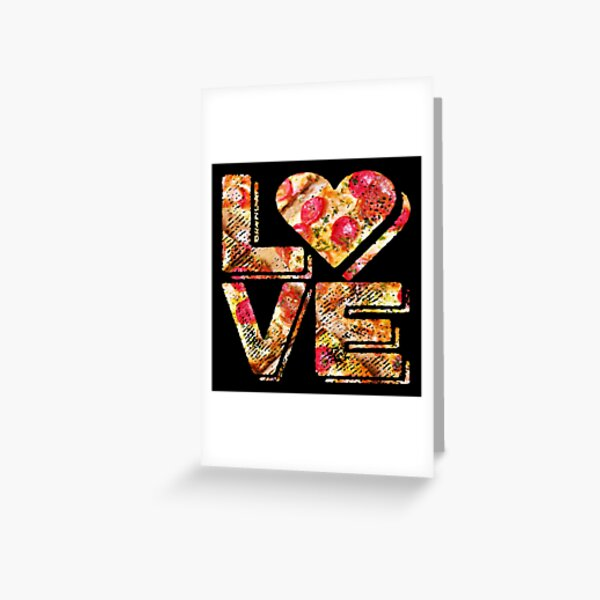 I Love Heart Pizza Yummy Pepperoni Cheese Bread Greeting Card
