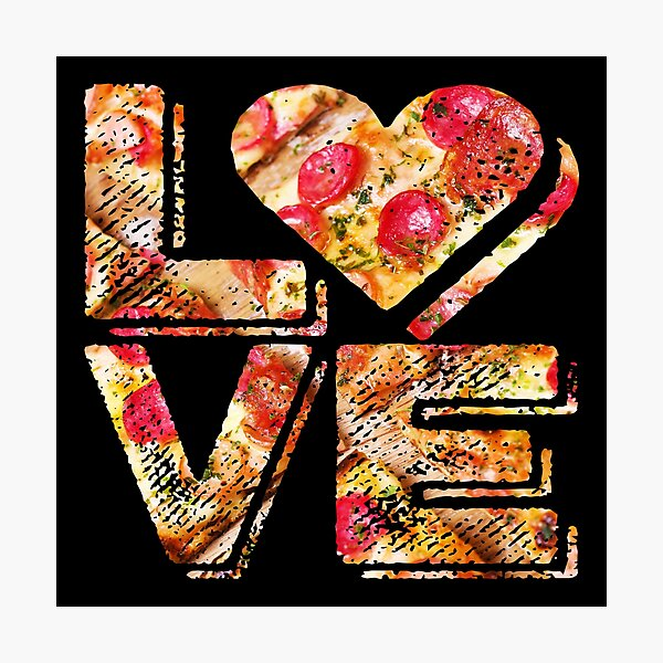 I Love Heart Pizza Yummy Pepperoni Cheese Bread Photographic Print