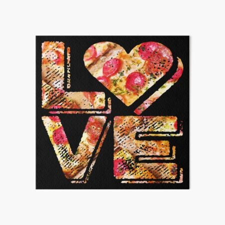 I Love Heart Pizza Yummy Pepperoni Cheese Bread Art Board Print