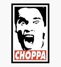 GET TO DA CHOPPA Photographic Print