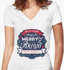 May Your Days Be Merry & Bright Typography Women's Fitted V-Neck T-Shirt