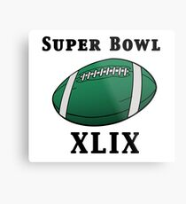 Super Bowl! Metal Print
