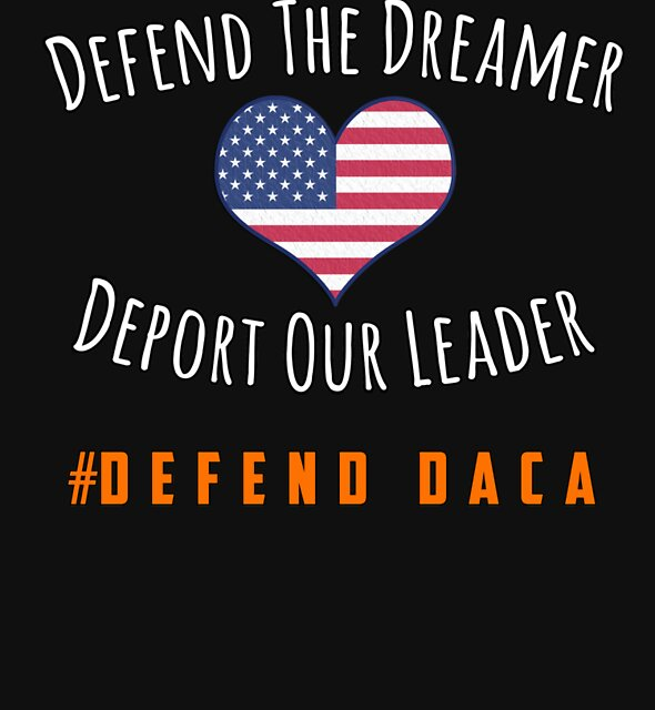 Defend Our Dreamers - Support DACA by marant