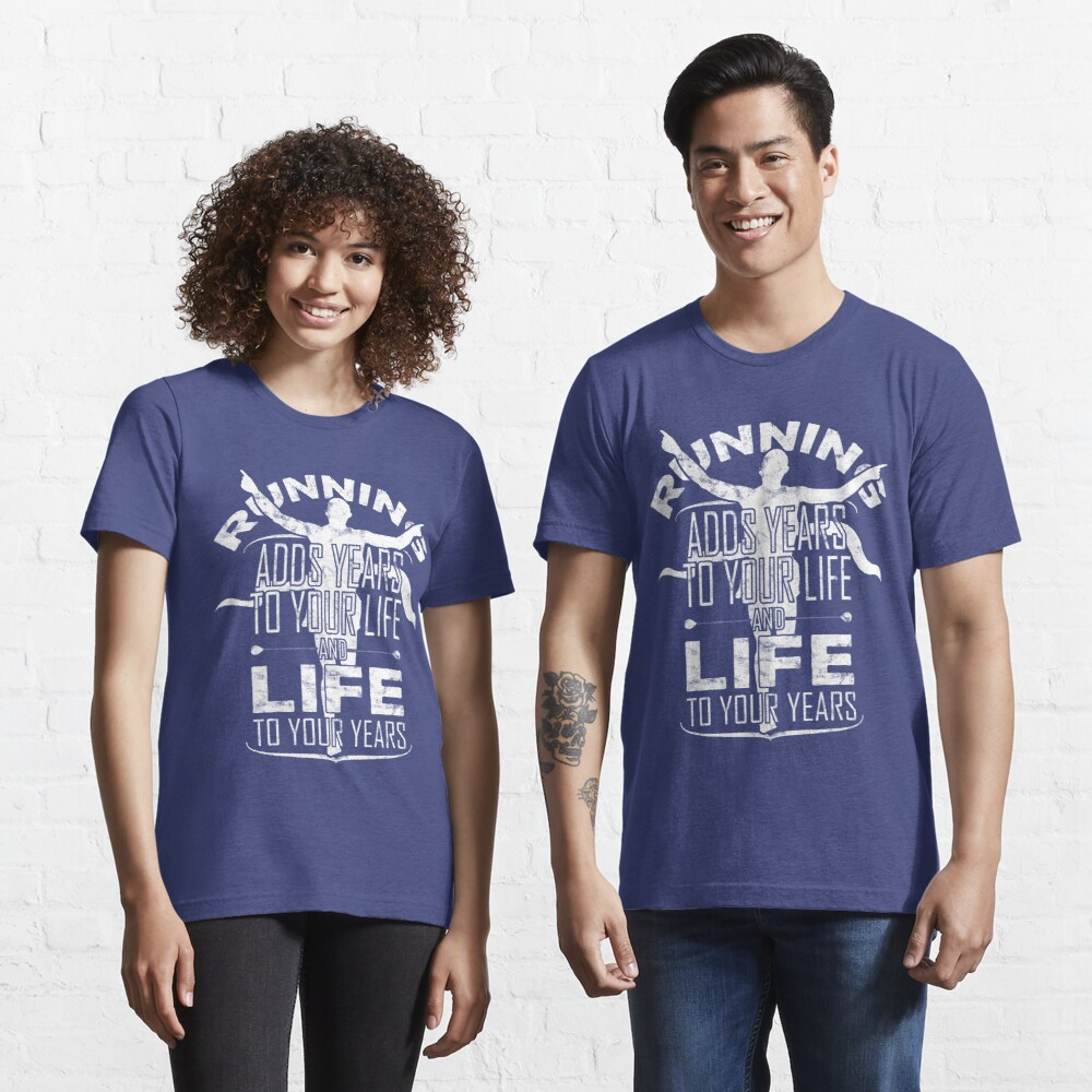 Running Adds Life To Your Years > I Love Running Essential T-Shirt