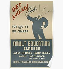 WPA United States Government Work Project Administration Poster 0702 Get A Head Adult Education Poster