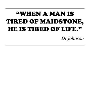 Tired of Maidstone? by PPMaidstone