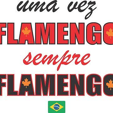 Uma Vez Flamengo T-Shirt by claudiorrb
