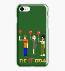 """The """"IT"""" Crowd iPhone Case/Skin"""